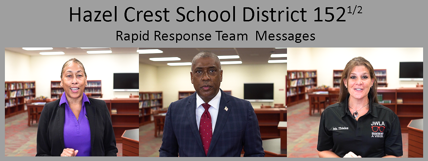 Messages from Hazel Crest School Districts Rapid Response Team