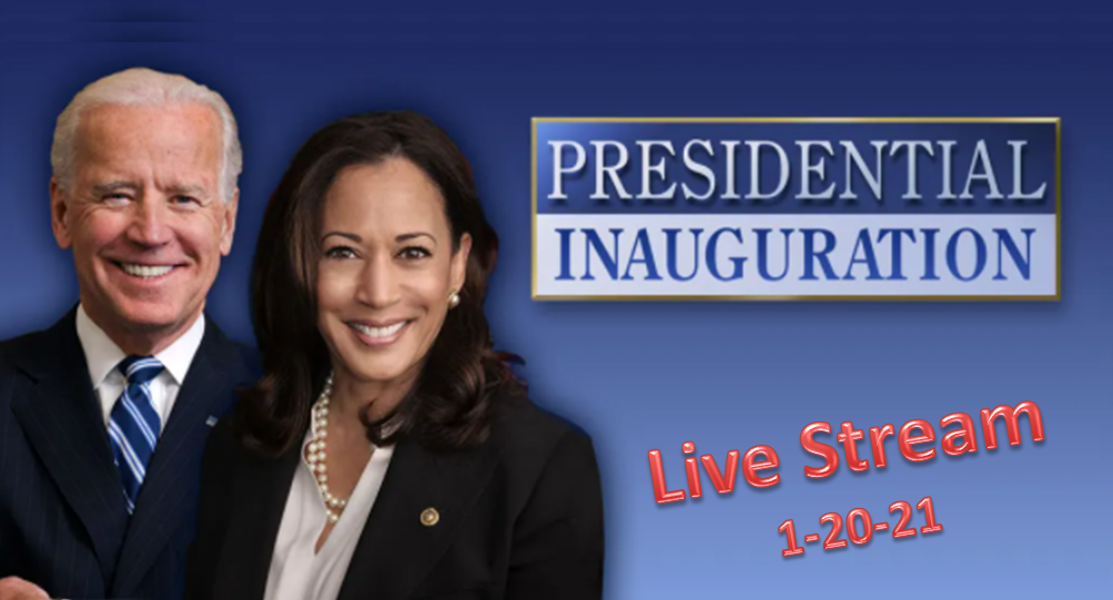 The 46th Presidential Inauguration Live Stream on 1-20-21 @ 12:00PM