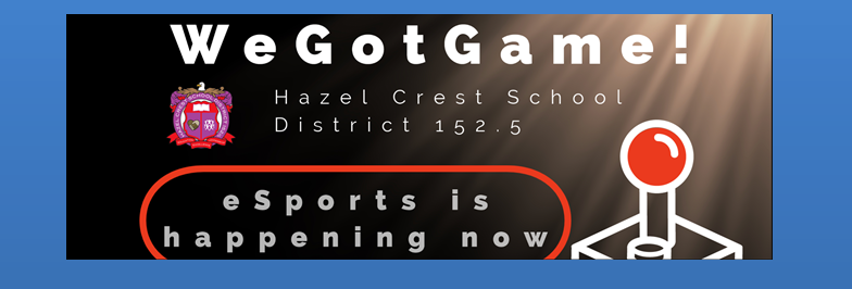 eSports comes to Hazel Crest School District 152.5